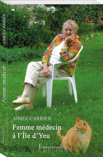 Couverture d'ouvrage: Femme médecin                                                 à l'île d'Yeu