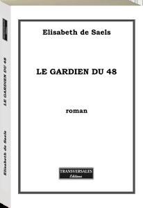 Couverture d'ouvrage: Le gardien du 48