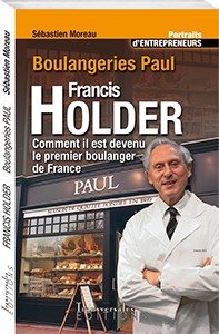 Couverture d'ouvrage : Francis Holder: comment il est devenu le premier boulanger de France