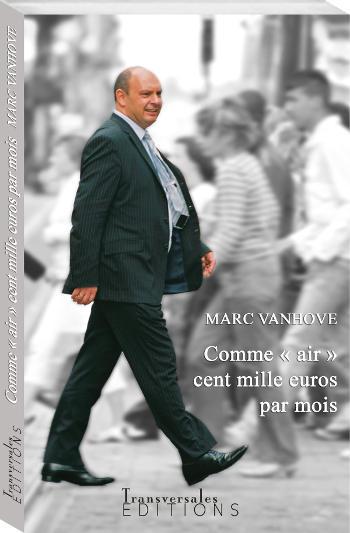 Couverture d'ouvrage: Comme « air » cent mille euros par mois