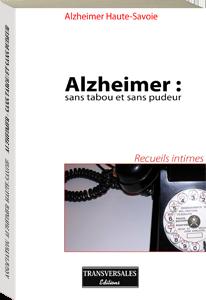 Couverture d'ouvrage: Alzheimer : sans tabou et sans pudeur