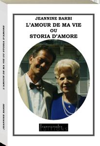 Couverture d'ouvrage: L'amour de ma vie ou storia d'amore