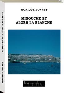 Couverture d'ouvrage: Minouche et Alger la blanche