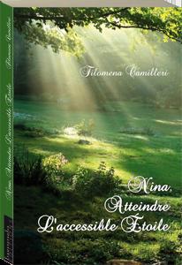 Couverture d'ouvrage: Nina, atteindre l'accessible étoile