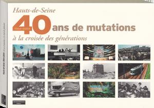 Couverture d'ouvrage: Hauts-de-seine : 40 ans de mutations