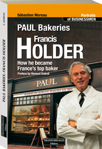 Couverture d'ouvrage : Francis Holder : how he became France's top baker