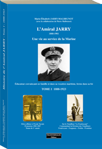 Couverture d'ouvrage : L'amiral Jarry 1888-1923 tome 1