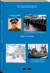Couverture d'ouvrage: Histoire de l'amiral Marcel Jarry tome II