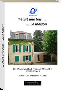 Couverture d'ouvrage: Il était une fois ... la maison
