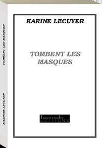 Couverture d'ouvrage: Tombent les masques