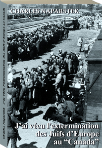 Couverture d'ouvrage: J'ai vécu l'extermination des juifs d'Europe au «Canada»