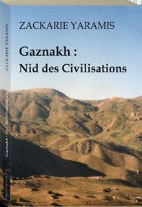 Couverture d'ouvrage: Gaznakh : nid des civilisations