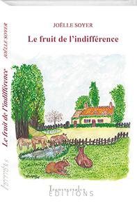 Couverture d'ouvrage: Le fruit de l'indifférence